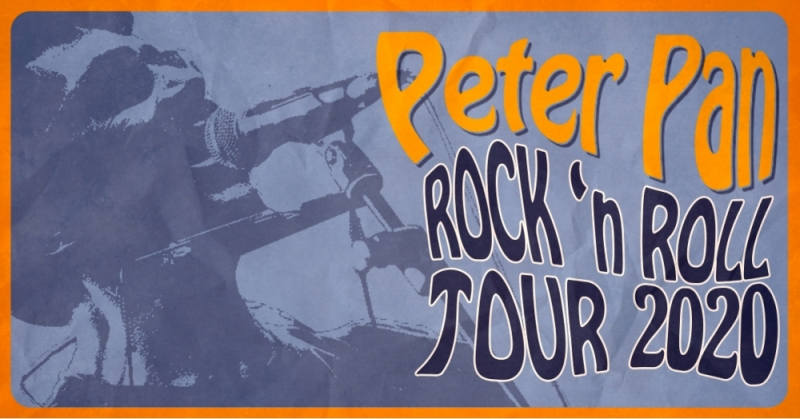 PETER PAN ROCK'N ROLL TOUR 2020